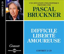 DIFFICILE LIBERTÉ AMOUREUSE - PASCAL BRUCKNER