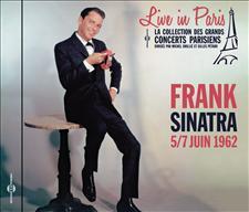 FRANK SINATRA - LIVE IN PARIS 5/7 JUIN 1962