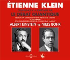 ALBERT EINSTEIN VS NIELS BOHR - ÉTIENNE KLEIN