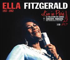 ELLA FITZGERALD - LIVE IN PARIS 1957-1962