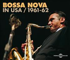 BOSSA NOVA IN USA 1961-1962