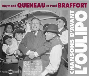 RAYMOND QUENEAU ET PAUL BRAFFORT - CHANSONS D'AVANT L'OULIPO