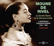 MOUNE DE RIVEL - LA GRANDE DAME DE LA CHANSON CRÉOLE