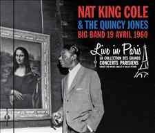 NAT KING COLE & THE QUINCY JONES BIG BAND - LIVE IN PARIS 19 AVRIL 1960