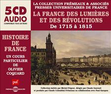 LA FRANCE DES LUMIÈRES ET DES RÉVOLUTIONS DE 1715 À 1815 - UN COURS PARTICULIER D'OLIVIER COQUARD