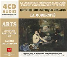 ARTS - LA MODERNITÉ - UN COURS PARTICULIER DE CAROLE TALON-HUGON