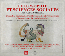 PHILOSOPHIE ET SCIENCES SOCIALES (COLLECTION PUF FRÉMEAUX) - JOHANN MICHEL