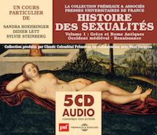 HISTOIRE DES SEXUALITÉS - VOLUME 1 : GRÈCE ET ROME ANTIQUES • OCCIDENT MÉDIÉVAL • RENAISSANCE