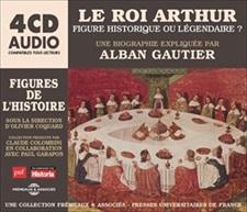 LE ROI ARTHUR FIGURE HISTORIQUE OU LÉGENDAIRE ? - UNE BIOGRAPHIE EXPLIQUÉE