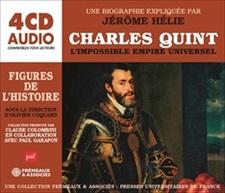 CHARLES QUINT, L'IMPOSSIBLE EMPIRE UNIVERSEL - UNE BIOGRAPHIE EXPLIQUÉE