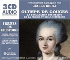 OLYMPE DE GOUGES - LA DÉCLARATION DES DROITS DE LA FEMME ET DE LA CITOYENNE - FIGURES DE L'HISTOIRE