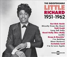 LITTLE RICHARD - THE INDISPENSABLE 1951-1962