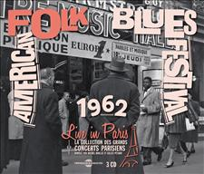 AMERICAN FOLK BLUES FESTIVAL LIVE IN PARIS 20 OCTOBRE 1962 (INÉDIT)