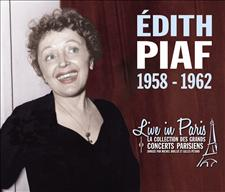 ÉDITH PIAF - LIVE IN PARIS 1958-1962