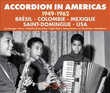 ACCORDION IN AMERICAS 1949-1962 (BRÉSIL - COLOMBIE - MEXIQUE - SAINT-DOMINGUE - USA)