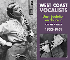 WEST COAST VOCALISTS, UNE RÉVOLUTION EN DOUCEUR 1953-1961