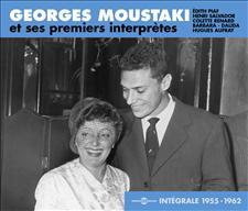 GEORGES MOUSTAKI ET SES PREMIERS INTERPRÈTES - 1955-1962