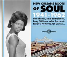 NEW ORLEANS ROOTS OF SOUL 1941-1962