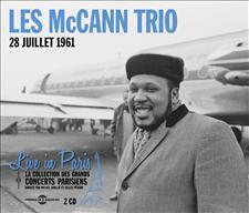 LES McCANN TRIO -  LIVE IN PARIS 28 JUILLET 1961