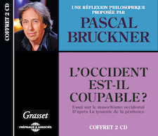 L'OCCIDENT EST-IL COUPABLE ? - PASCAL BRUCKNER