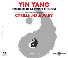YIN YANG - L'EMBLÈME DE LA PENSÉE CHINOISE