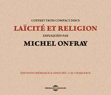 LAÏCITÉ ET RELIGION - MICHEL ONFRAY