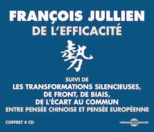 DE L'EFFICACITÉ (ENTRE PENSÉE CHINOISE ET PENSÉE EUROPÉENNE) - FRANÇOIS JULLIEN