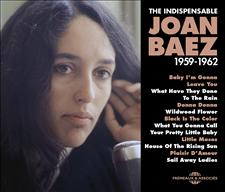 JOAN BAEZ - THE INDISPENSABLE 1959-1962