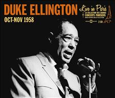 DUKE ELLINGTON - LIVE IN PARIS - OCTOBRE-NOVEMBRE 1958