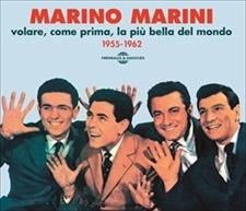 VOLARE, COME PRIMA, LA PIÙ BELLA DEL MONDO - MARINO MARINI 1955-1962