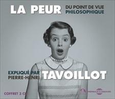 PIERRE-HENRI TAVOILLOT - LA PEUR