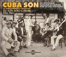CUBA SON - LES ENREGISTREMENTS FONDATEURS DU SON AFRO-CUBAIN 1926-1962