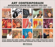 ART CONTEMPORAIN, ANTHOLOGIE SONORE DES ARTISTES 1995-2010