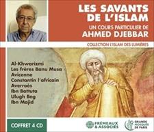 LES SAVANTS DE L'ISLAM (COLLECTION L'ISLAM DES LUMIÈRES)
