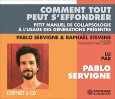 PABLO SERVIGNE, RAPHAEL STEVENS - COMMENT TOUT PEUT S'EFFONDRER