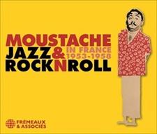 MOUSTACHE - JAZZ & ROCK N ROLL