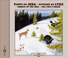 FORÊTS DU JURA - ROYAUME DU LYNX