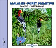 MALAISIE - FORET PRIMITIVE
