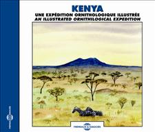KENYA - UNE EXPEDITION ORNITHOLOGIQUE ILLUSTREE