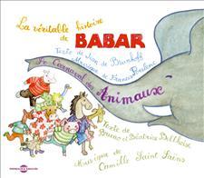 HISTOIRE DE BABAR - LE CARNAVAL DES ANIMAUX