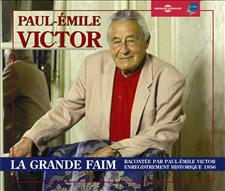 LA GRANDE FAIM - RACONTE PAR PAUL-EMILE VICTOR