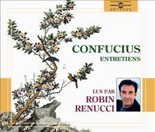 CONFUCIUS ENTRETIENS - L'APPORT DE LA PENSEE CHINOISE