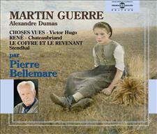 DUMAS: MARTIN GUERRE - HUGO: CHOSES VUES - CHATEAUBRIAND: RENE - STENDHAL: LE COFFRE ET LE REVENANT