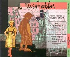 LES MISERABLES par GUY TREJAN et 20 comédiens