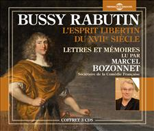 BUSSY RABUTIN  - L'ESPRIT LIBERTIN DU XVIIE SIECLE