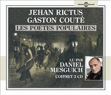 JEHAN RICTUS - GASTON COUTÉ LES POÈTES POPULAIRES