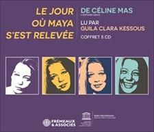 CÉLINE MAS - LE JOUR OÙ MAYA S'EST RELEVÉE
