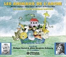LES ANIMAUX DE L'ARCHE - ALLAIN BOUGRAIN DUBOURG