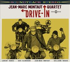 JEAN-MARC MONTAUT QUARTET - DRIVE IN