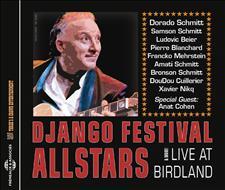 DJANGO FESTIVAL ALLSTARS (DORADO SCHMITT, SAMSON SCHMITT, LUDOVIC BEIER, PIERRE BLANCHARD,...)